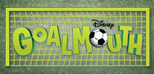 GOALMOUTH - DISNEY XD